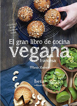 el gran libro de cocina vegana francesa - Marie Laforet