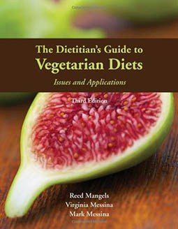 The Dietitian's Guide to Vegetarian Diets - Virginia Messina, Mark Messina y Reed Mangels