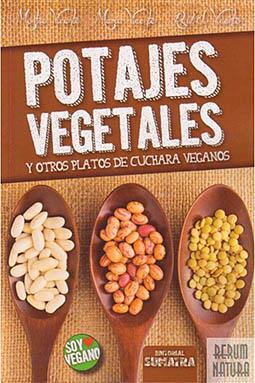 Potajes Vegetales Y Otros Platos De Cuchara Veganos - Montse Vicente